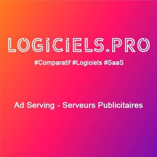 Comparateur ad serving - serveurs publicitaires : Avis & Prix