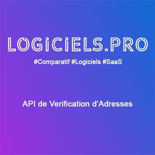 Comparateur API de vérification d'Adresses : Avis & Prix
