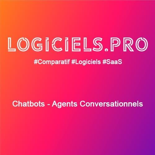Comparateur chatbots - Agents Conversationnels : Avis & Prix