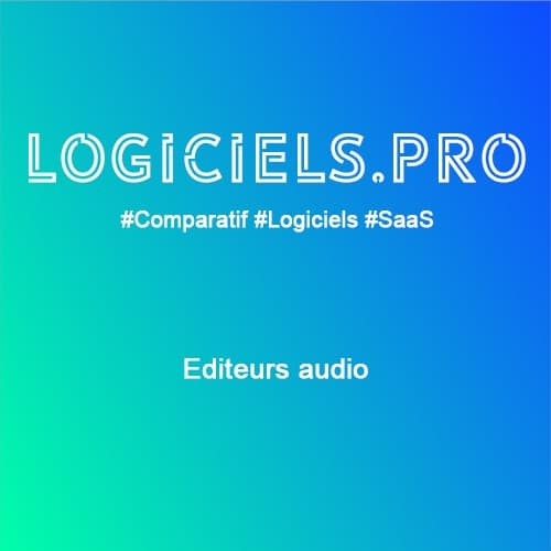 Comparateur Editeurs audio : Avis & Prix