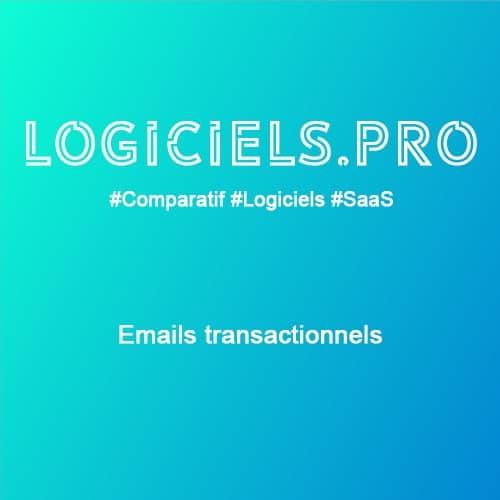 Comparateur Emails transactionnels : Avis & Prix