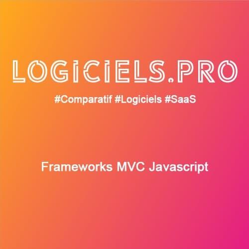 Comparateur Frameworks MVC Javascript : Avis & Prix