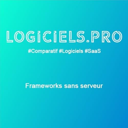 Comparateur Frameworks sans serveur : Avis & Prix