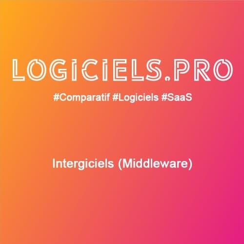 Comparateur Intergiciels (Middleware) : Avis & Prix