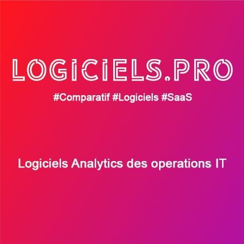 Comparateur logiciels Analytics des opérations IT : Avis & Prix