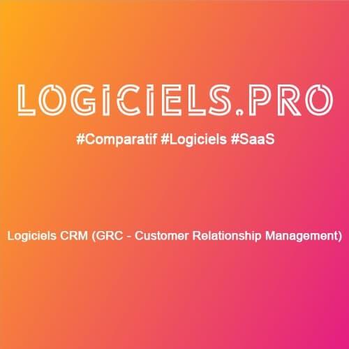 Comparateur logiciels CRM (GRC - Customer Relationship Management) : Avis & Prix