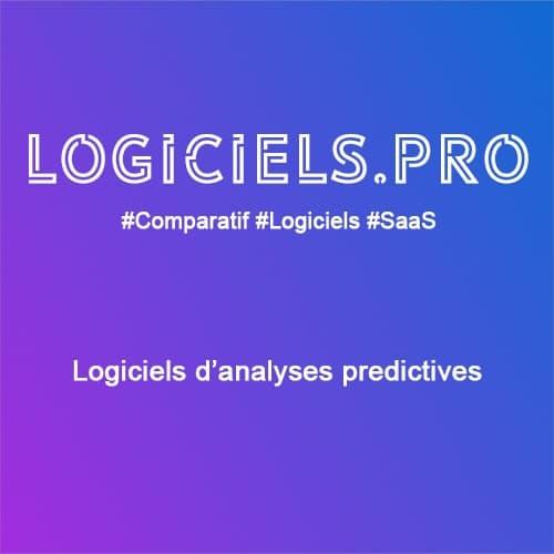 Comparateur logiciels d'analyses prédictives : Avis & Prix