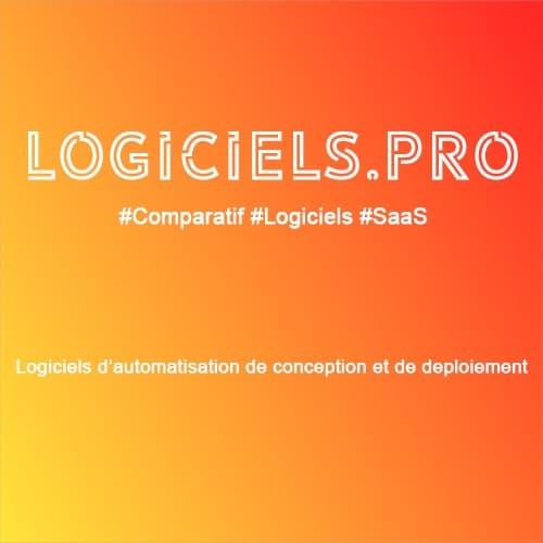 Comparateur logiciels d'automatisation de conception et de déploiement : Avis & Prix
