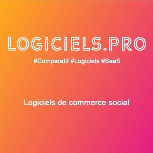 Comparateur logiciels de commerce social : Avis & Prix