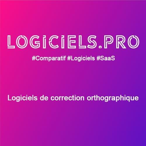 Comparateur logiciels de correction orthographique : Avis & Prix