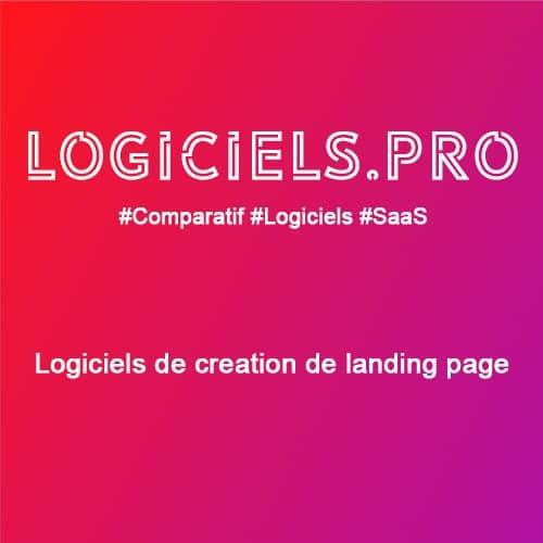Comparateur logiciels de création de landing page : Avis & Prix