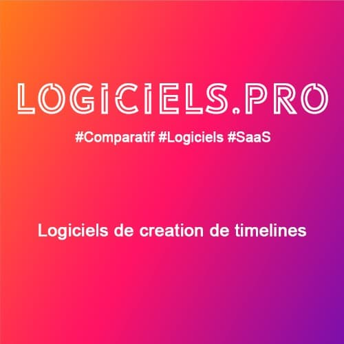 Comparateur logiciels de création de timelines : Avis & Prix