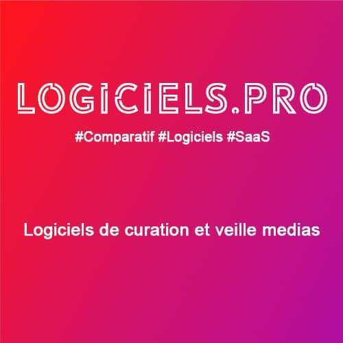 Comparateur logiciels de curation et veille médias : Avis & Prix