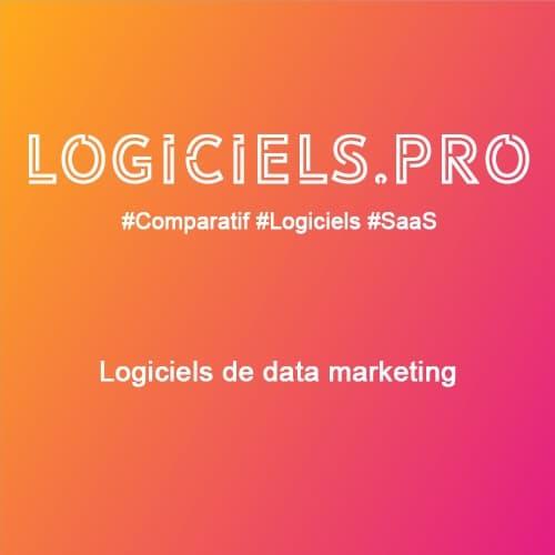 Comparateur logiciels de data marketing : Avis & Prix