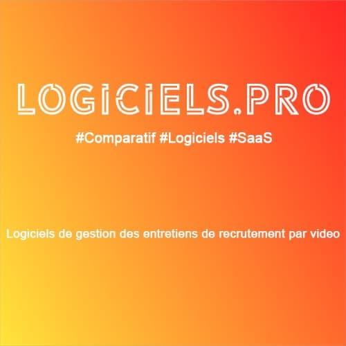 Comparateur logiciels de gestion des entretiens de recrutement par vidéo : Avis & Prix