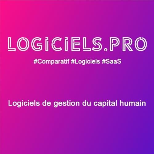 Comparateur logiciels de gestion du capital humain : Avis & Prix