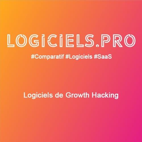 Comparateur logiciels de Growth Hacking : Avis & Prix