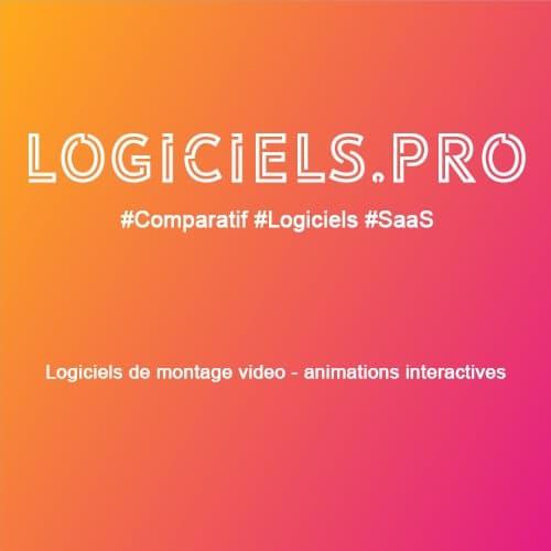 Comparateur logiciels de montage vidéo - animations interactives : Avis & Prix