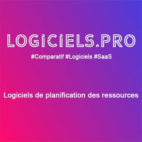 Comparateur logiciels de planification des ressources : Avis & Prix