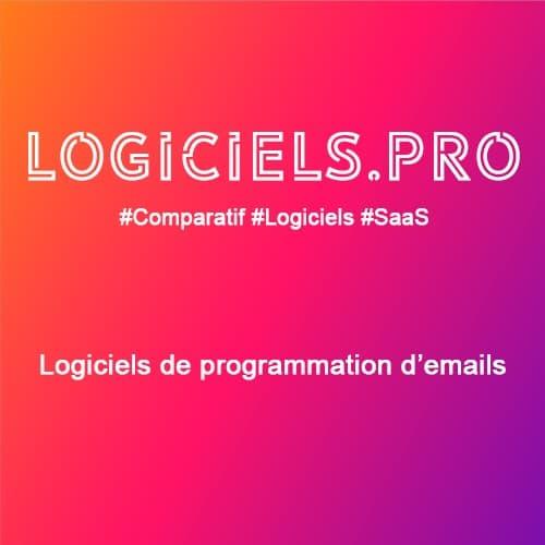 Comparateur logiciels de programmation d'emails : Avis & Prix