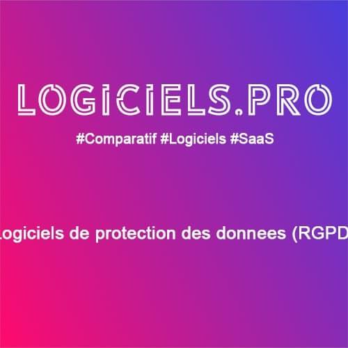 Comparateur logiciels de protection des données (RGPD) : Avis & Prix