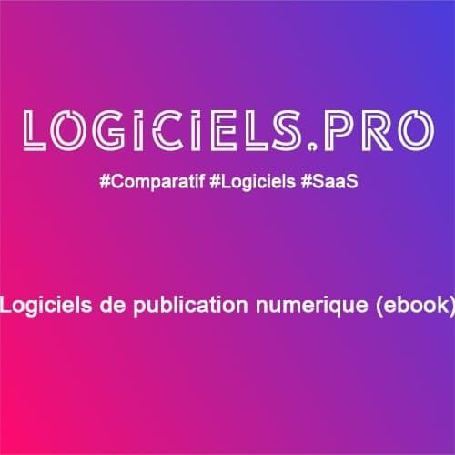 Comparateur logiciels de publication numérique (ebook) : Avis & Prix