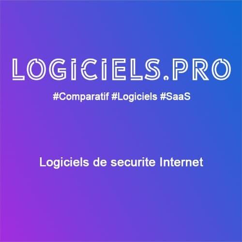 Comparateur logiciels de sécurité Internet : Avis & Prix