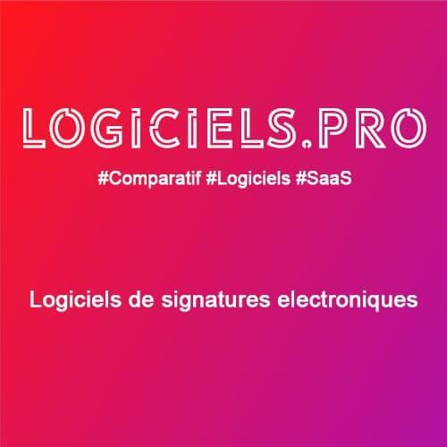 Comparateur logiciels de signatures électroniques : Avis & Prix