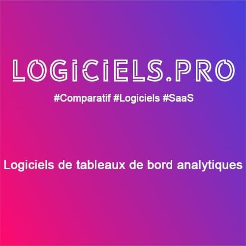 Comparateur logiciels de tableaux de bord analytiques : Avis & Prix