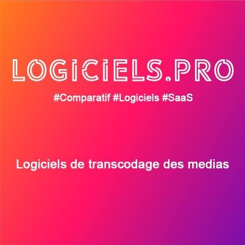 Comparateur logiciels de transcodage des médias : Avis & Prix