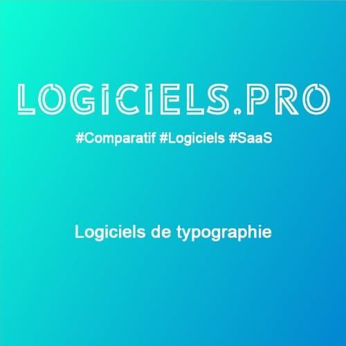 Comparateur logiciels de typographie : Avis & Prix