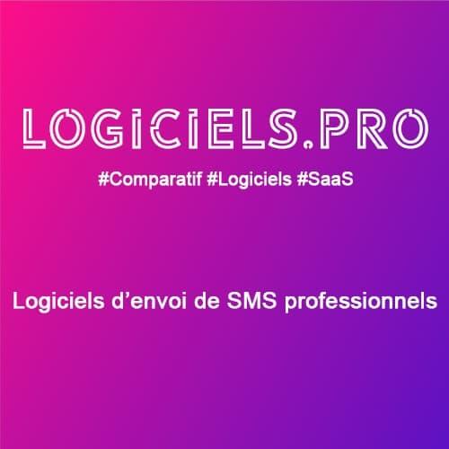 Comparateur logiciels d'envoi de SMS professionnels : Avis & Prix