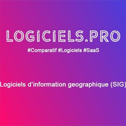 Comparateur logiciels d'information géographique (SIG) : Avis & Prix