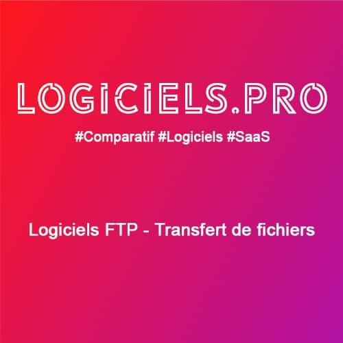 Comparateur logiciels FTP - Transfert de fichiers : Avis & Prix