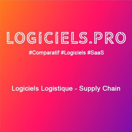 Comparateur logiciels Logistique - Supply Chain : Avis & Prix