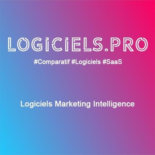 Comparateur logiciels Marketing Intelligence : Avis & Prix