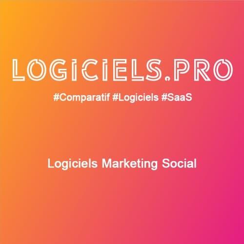 Comparateur logiciels Marketing Social : Avis & Prix