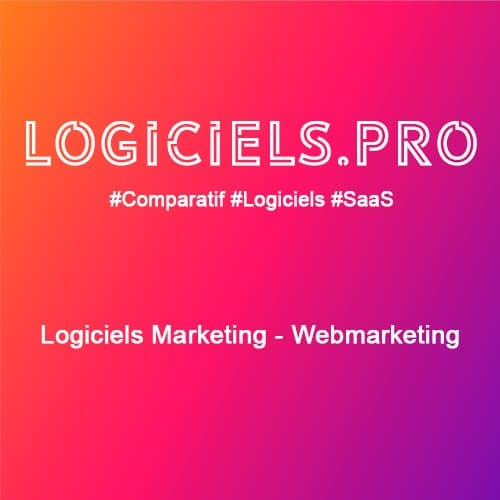 Comparateur logiciels Marketing - Webmarketing : Avis & Prix
