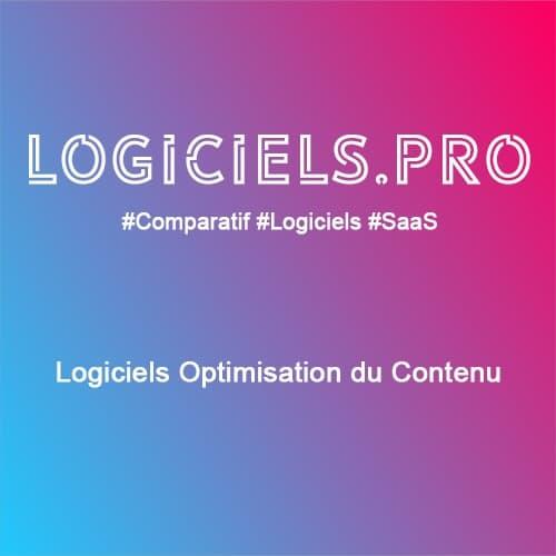 Comparateur logiciels Optimisation du Contenu : Avis & Prix