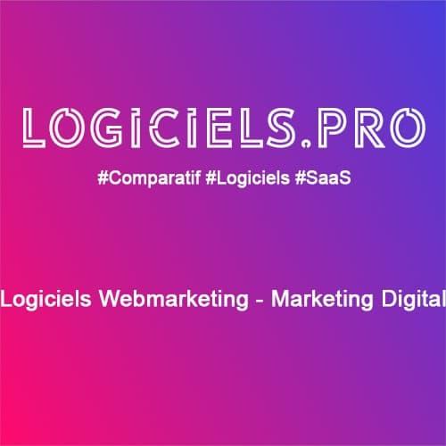 Comparateur logiciels Webmarketing - Marketing Digital : Avis & Prix