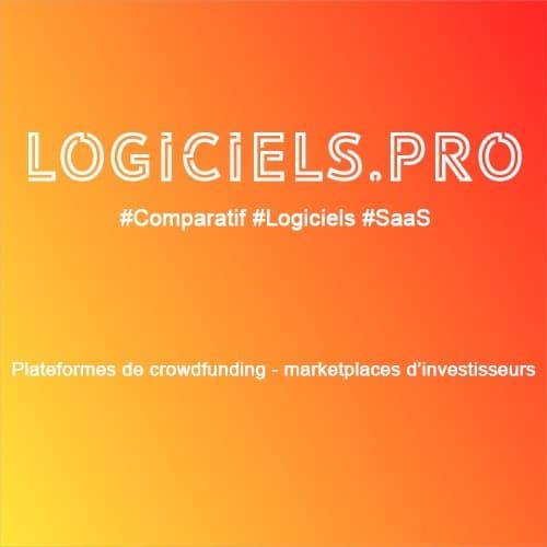 Comparateur plateformes de crowdfunding - marketplaces d'investisseurs : Avis & Prix