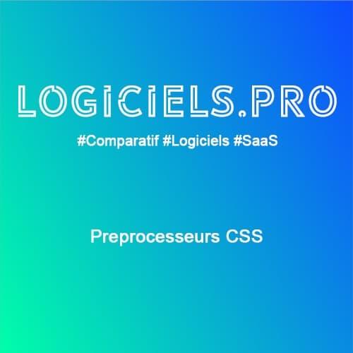 Comparateur Préprocesseurs CSS : Avis & Prix