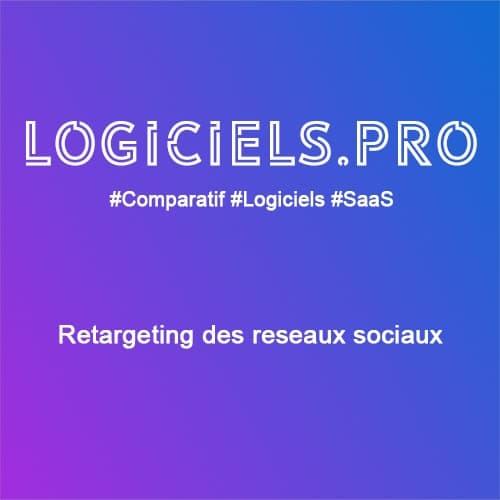 Comparateur Retargeting des réseaux sociaux : Avis & Prix