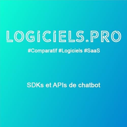 Comparateur SDKs et APIs de chatbot : Avis & Prix