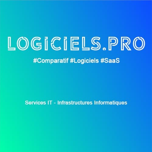 Comparateur Services IT - Infrastructures Informatiques : Avis & Prix