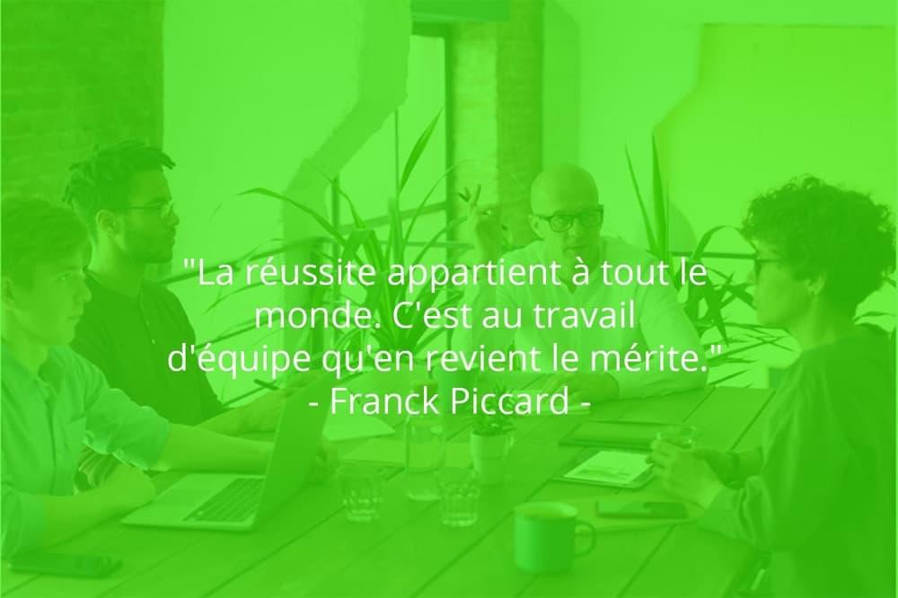 Citation de Franck Piccard sur le travail d'équipe et la réussite.
