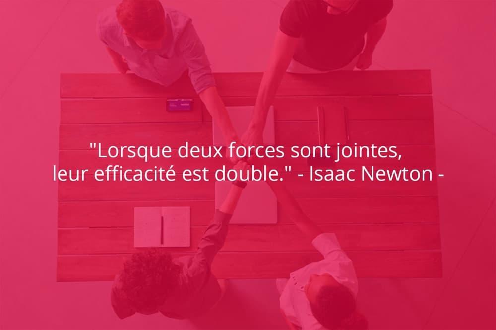 Citation de Isaac Newton sur le travail d'équipe et l'efficacité.