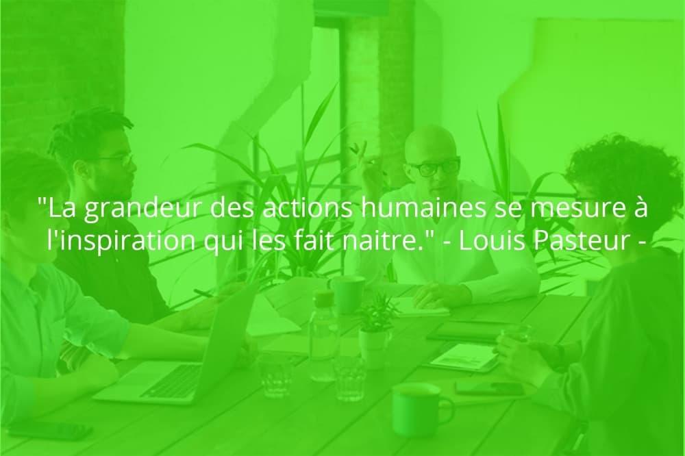 Citation de Louis Pasteur sur le travail d'équipe en entreprise.