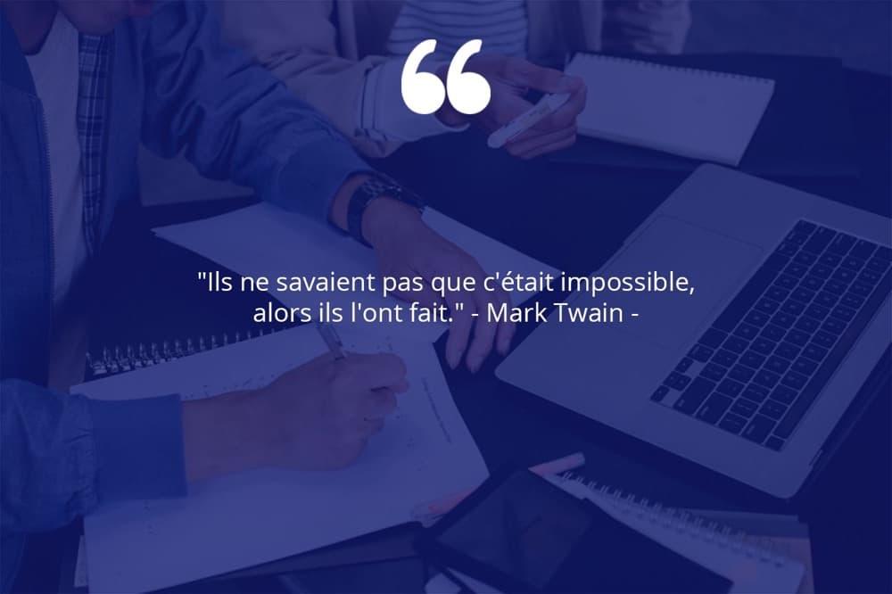 Citation de Mark Twain sur le travail d'équipe et la prise de risque.