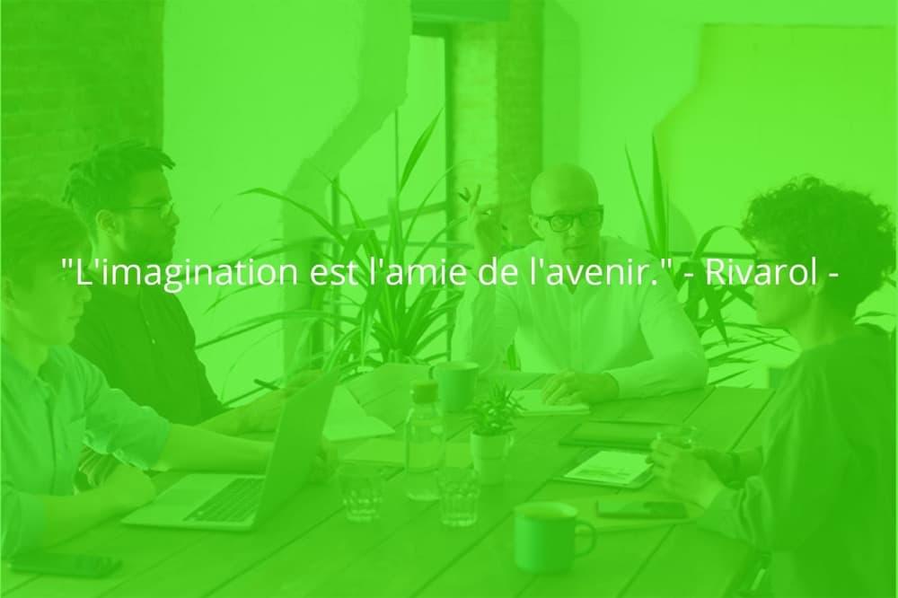 Citation de Rivarol sur le travail d'équipe et l'imagination.
